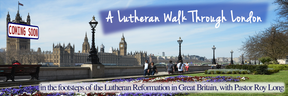 A Lutheran Walk Through London